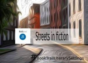 Important Streets in Fiction