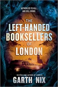 The Left Handed Booksellers of London Garth Nix