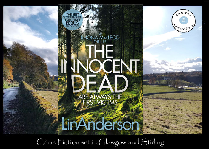 Travel to Glasgow's Innocent Dead with Lin Anderson