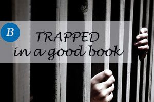Trapped inside a good book