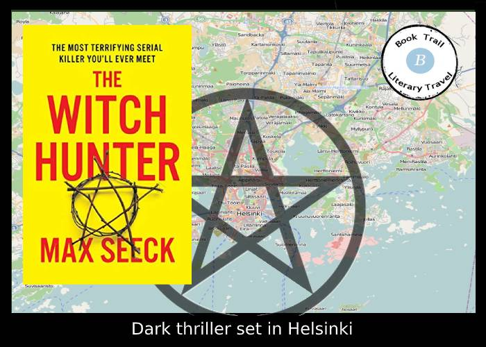 Thriller set in Helsinki - The Witch Hunter by Max Seeck