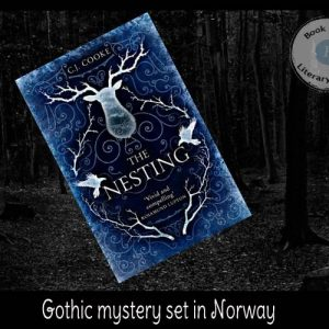 Gothic novel set in Norway – The Nesting CJ Cooke