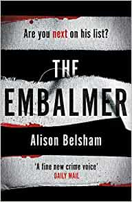 The Embalmer Alison Belsham