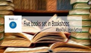 Five books set in bookshops