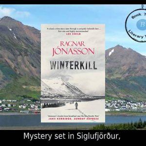 Mystery set in Siglufjörður – Winterkill by Ragnar Jónasson