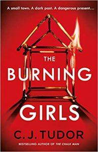 The Burning Girls C J Tudor