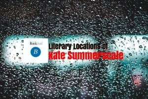 Literary Locations of Kate Summerscale