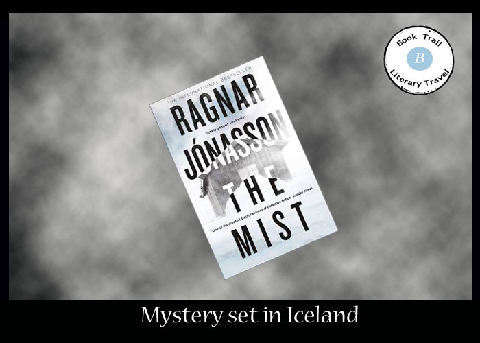 Mystery set in The Mist in Iceland - Ragnar Jónasson