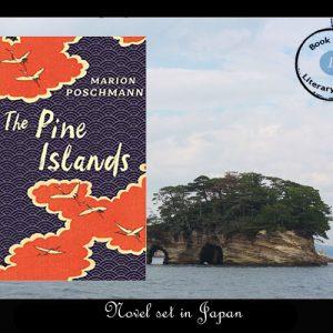 Novel set in Japan – The Pine Islands by Marion Poschmann