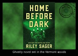 Novel set in a haunted house in Vermont - Riley Sager