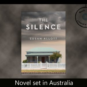 Novel set in Australia – The Silence by Susan Allott