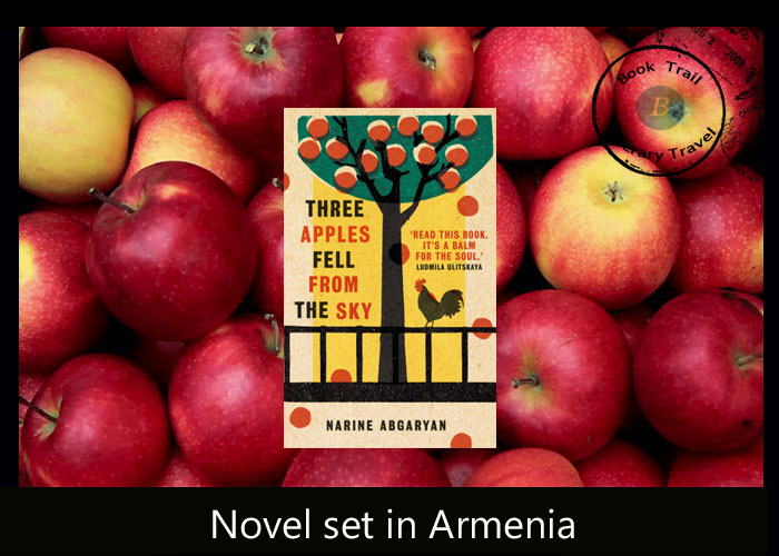 Translated fiction set in Armenia - Three Apples Fell from the Sky Narine Abgaryan