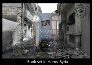 Story set in Syria - The Stray Cats of Homs Eva Nour