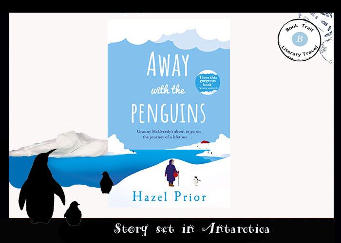 Novel set in Antarctica - Away with the Penguins by Hazel Prior