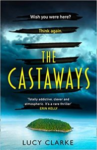 The Castaways Lucy Clarke