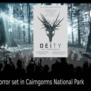 Deity – Six Stories set in the Cairngorms