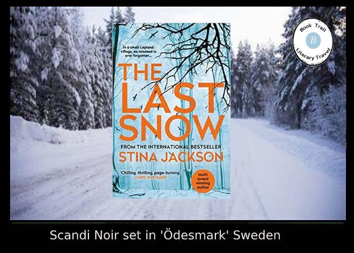 Scandi Noir set in Ödesmark by Stina Jackson