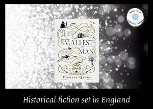 Novel set in London - Smallest Man by Francine Quinn