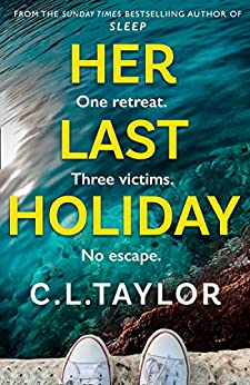 Her Last Holiday C L Taylor