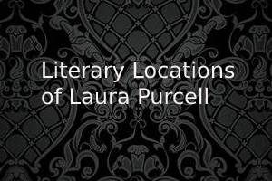 Literary Locations of Laura Purcell