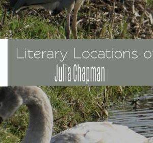 Literary Locations of Julia Chapman