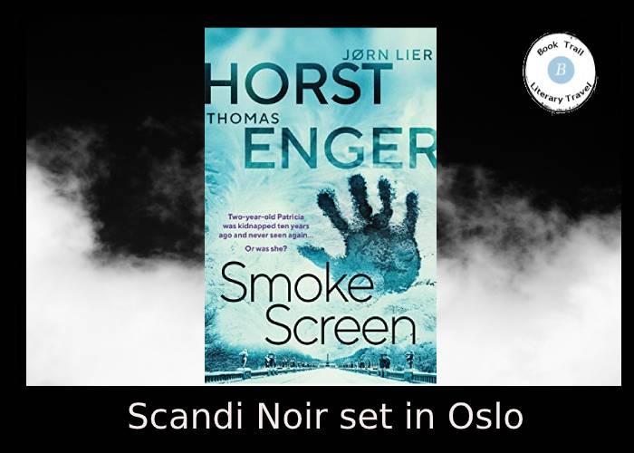 Nordic Noir set in Oslo - Smokescreen Enger and Horst
