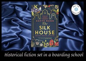 Historical novel set in Silk House school