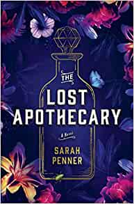 The Lost Apothecary Sarah Penner