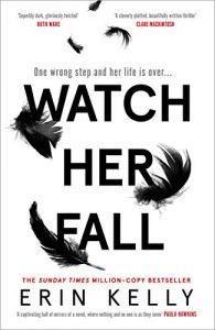 Watch Her Fall Erin Kelly