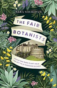 The Fair Botanists Sara Sheridan