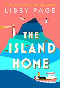 The Island Home Libby Page