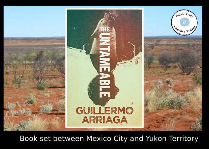 Thriller set in Mexico and Yukon Guillermo Arriaga
