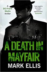 A Death in Mayfair Mark Ellis