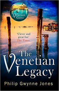 The Venetian Legacy Philip Gwynne Jones