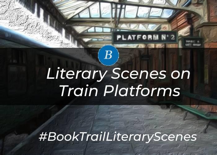 Literary Scenes on Train Platforms