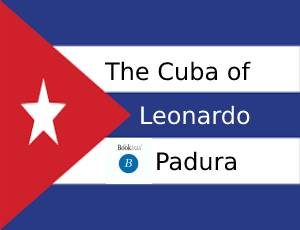 The Cuba of Leonardo Padura