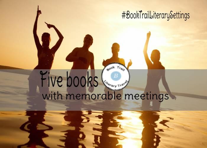 Memorable meetings in books