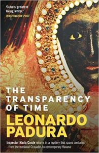 The Transparency of Time by Leonardo Padura