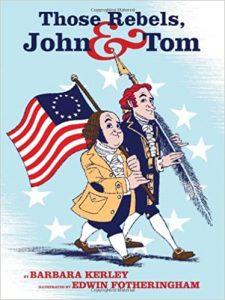 Those Rebels John and Tom Barbara Kerley
