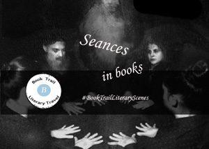 Literary scenes in books : Seances
