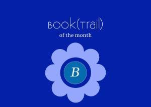 BookTrail of the Month