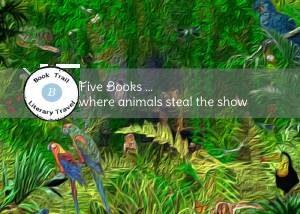 Five books where animals steal the scene
