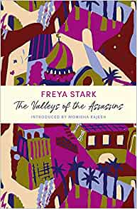The Valleys of the Assassinsby Freya Stark