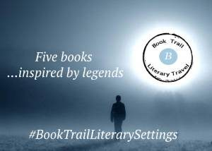 Travel Tuesday – books inspired by legends