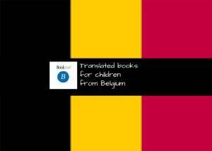Translated Childrens Books from Belgium