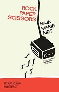 Rock Paper Scissors Naja Marie Aidt