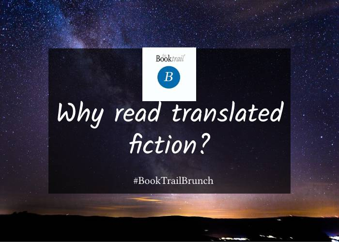 Why read Translated Fiction? - WIT Month