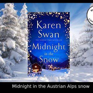 Midnight in the Austrian Alps snow – Karen Swan