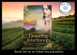 Darjeeling Inheritance set in India by Liz Harris