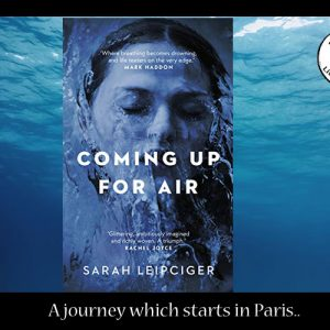 Coming up for Air in Paris with Sarah Leipciger